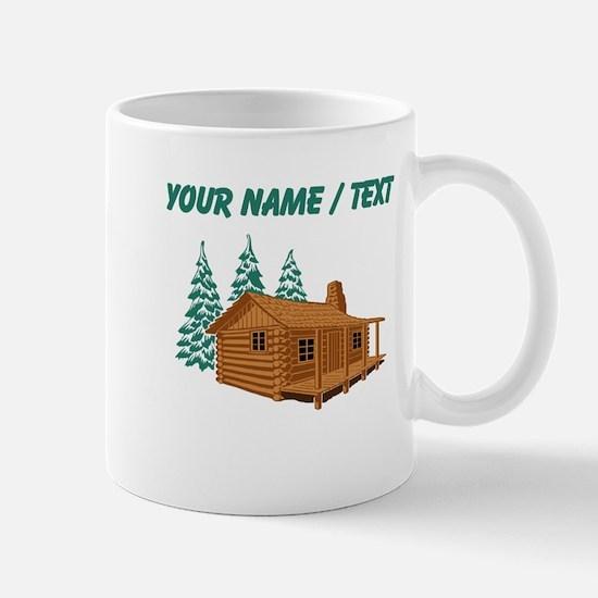 Custom Cabin In The Woods Mugs