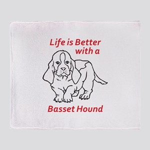LIFES BETTER WITH BASSET Throw Blanket