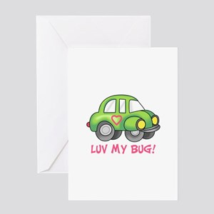 LUV MY BUG Greeting Cards
