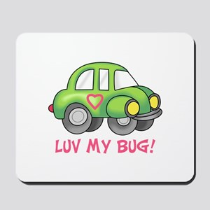 LUV MY BUG Mousepad