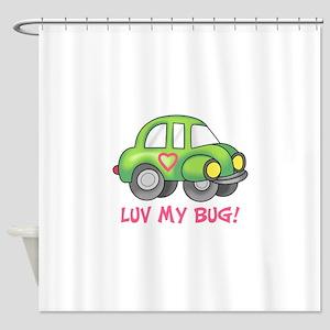 LUV MY BUG Shower Curtain