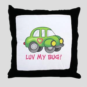 LUV MY BUG Throw Pillow
