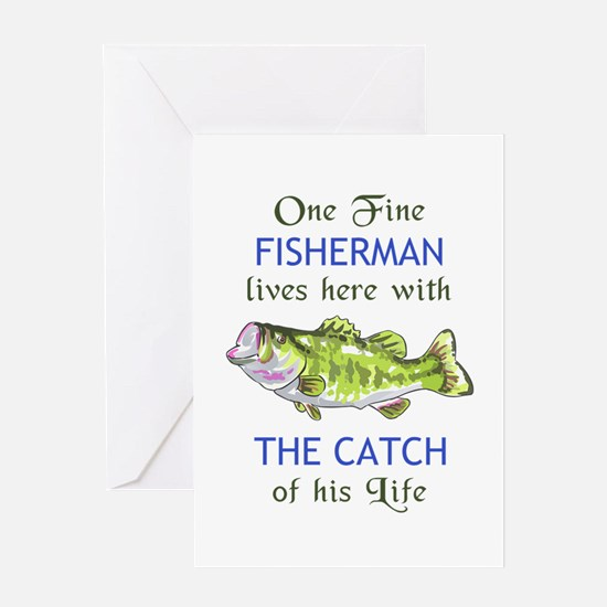 ONE FINE FISHERMAN Greeting Cards