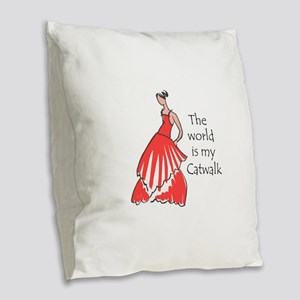 THE WORLD IS MY CATWALK Burlap Throw Pillow