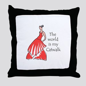 THE WORLD IS MY CATWALK Throw Pillow