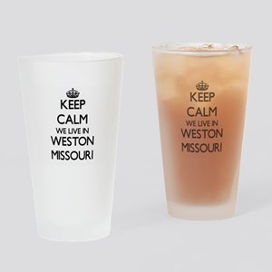 Keep calm we live in Weston Missour Drinking Glass
