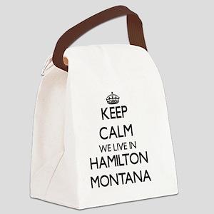 Keep calm we live in Hamilton Mon Canvas Lunch Bag