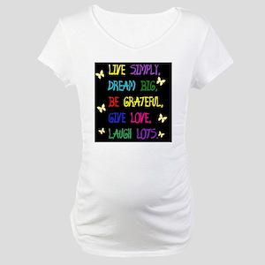 Live Life Maternity T-Shirt