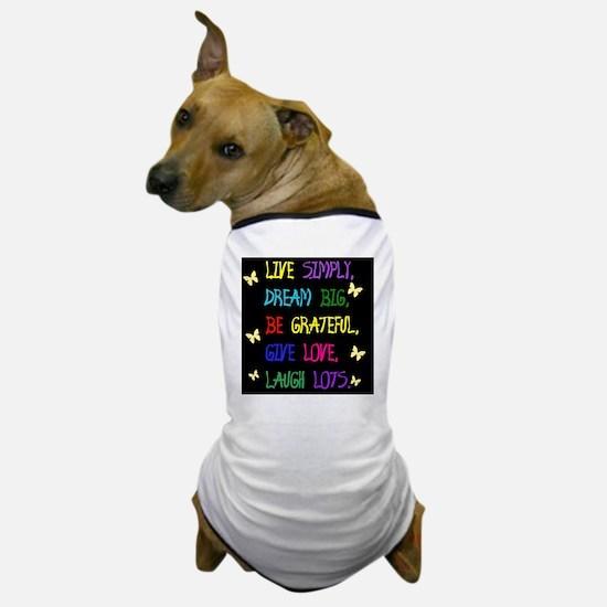 Live Life Dog T-Shirt