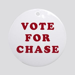 Vote for Chase - Entourage Ornament (Round)