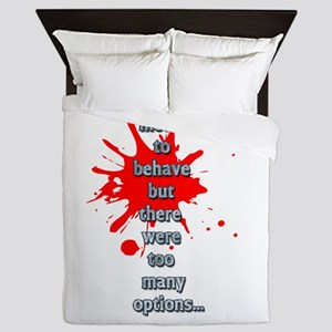 Behave Queen Duvet