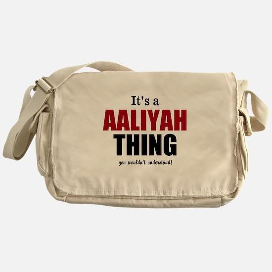 Its a Aaliyah thing Messenger Bag