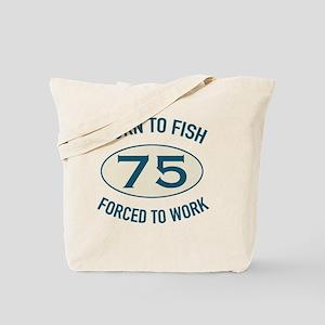 75th Birthday Fishing Tote Bag