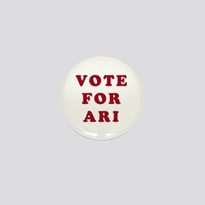 Vote for Ari - Entourage Mini Button
