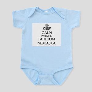 Keep calm we live in Papillion Nebraska Body Suit