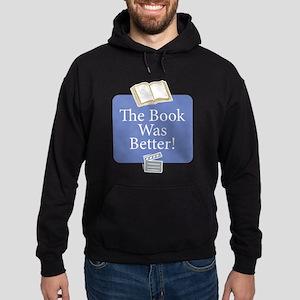 Book was better - Hoodie (dark)