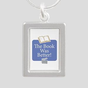 Book was better - Silver Portrait Necklace