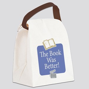 Book was better - Canvas Lunch Bag