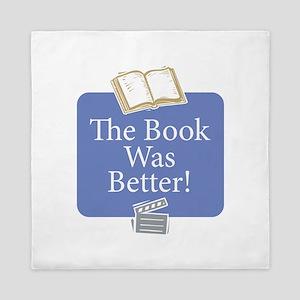 Book was better - Queen Duvet