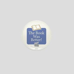 Book was better - Mini Button