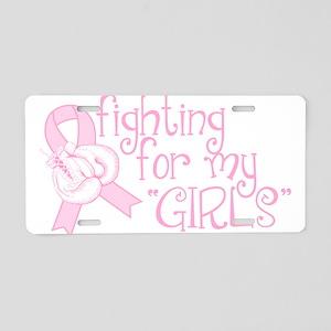 Breast Cancer Awareness Saying Aluminum License Pl