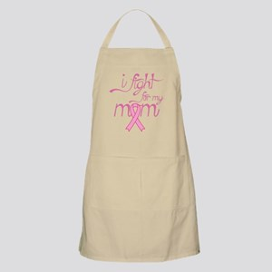 I Fight For My Mom Pink Breast Cancer Ribbon Apron