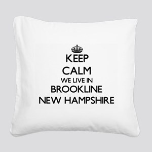 Keep calm we live in Brooklin Square Canvas Pillow