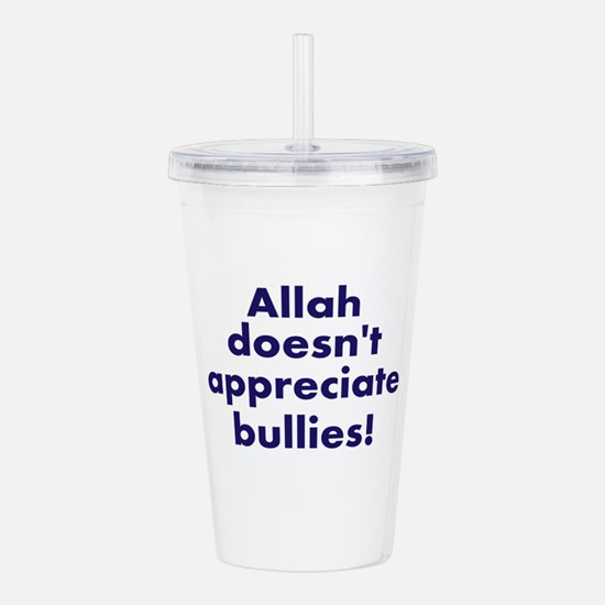 Allah is Sure About This Acrylic Double-wall Tumbl