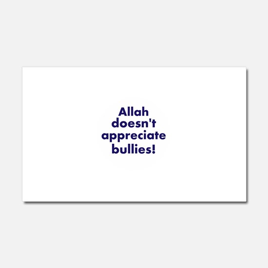 Allah is Sure About This Car Magnet 20 x 12