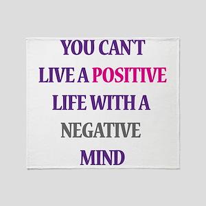 Positive life Throw Blanket