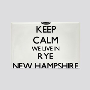 Keep calm we live in Rye New Hampshire Magnets