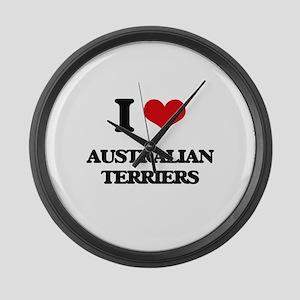 I love Australian Terriers Large Wall Clock