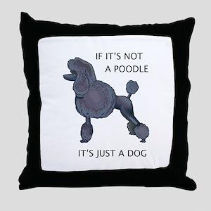 JUST A DOG Throw Pillow
