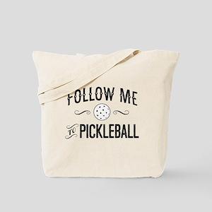 Follow Me to Pickleball Tote Bag