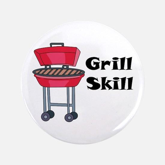 """Grill Skill 3.5"""" Button"""
