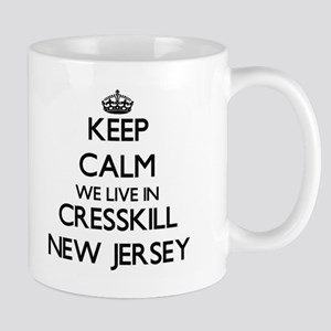 Keep calm we live in Cresskill New Jersey Mugs