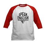 Speak English Kids Baseball Jersey