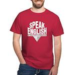 Speak English Dark T-Shirt