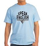 Speak English Light T-Shirt