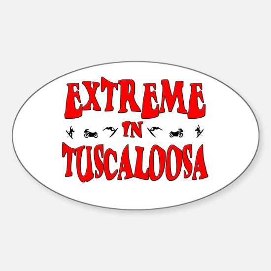 Extreme Tuscaloosa Oval Decal