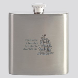 I Just Need A Tall Ship To Steer Her By Flask