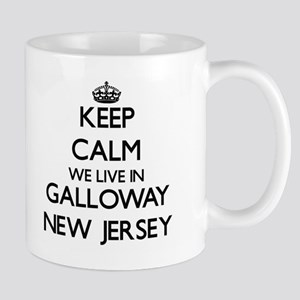 Keep calm we live in Galloway New Jersey Mugs