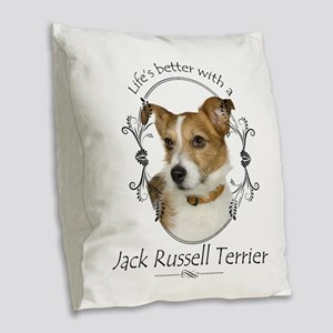 Life's Better Terrier Burlap Throw Pillow