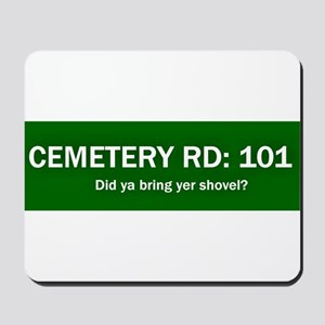 Cemetery Road 101 Mousepad