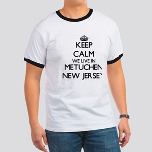 Keep calm we live in Metuchen New Jersey T-Shirt
