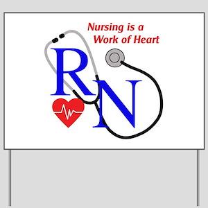 WORK OF HEART Yard Sign