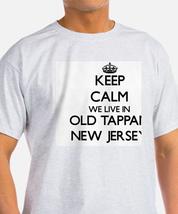Keep calm we live in Old Tappan New  T-Shirt