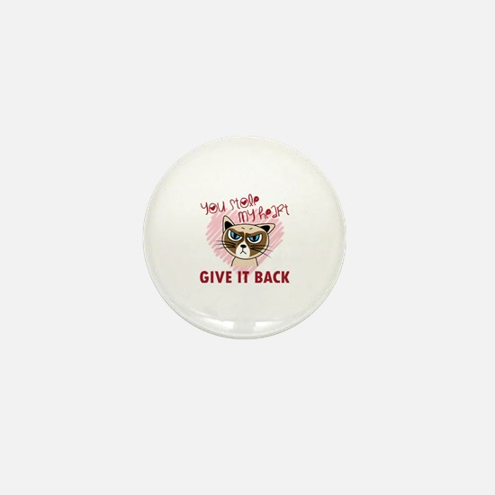 You Stole My Heart - Give it back Mini Button