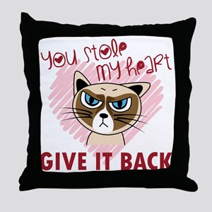 You Stole My Heart - Give it back Throw Pillow