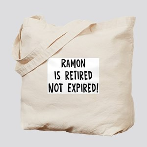 Ramon: retired not expired Tote Bag